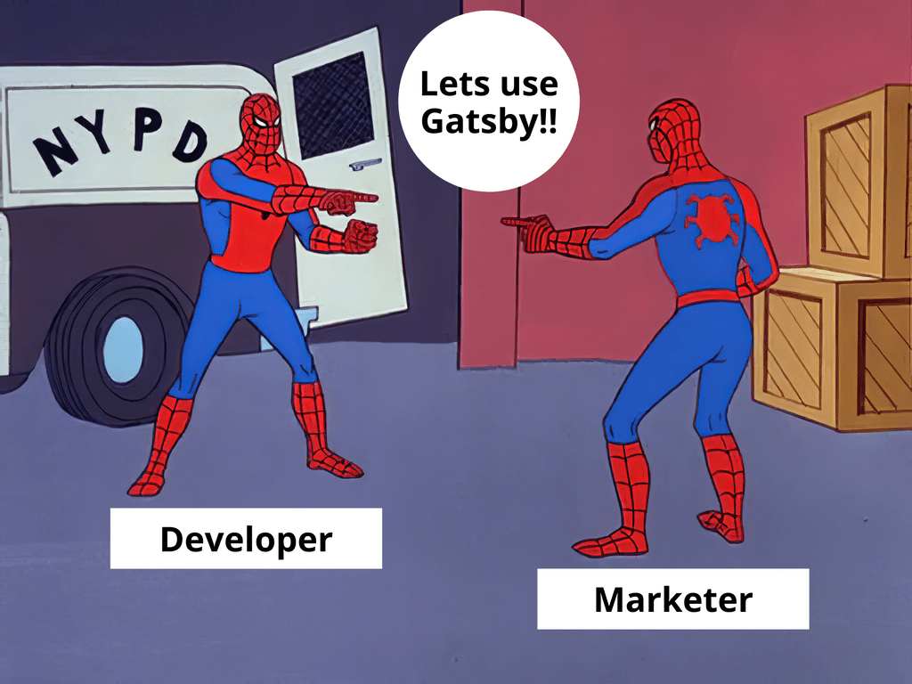 "Two Spider-Man people pointing at each other, saying ""Let's use Gatsby"""